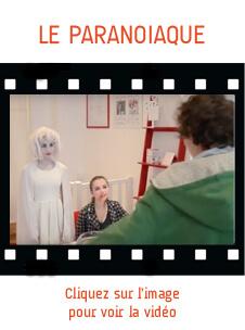 stage video le paranoiaque